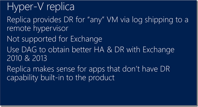 Hyper-V Replica Not Supported For Exchange
