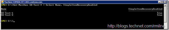 Verifying That SingleItemRecovery Was Enabled For The Test Mailboxes