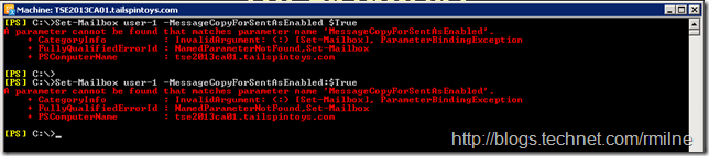 MessageCopyForSendOnBehalfEnabled  And MessageCopyForSentAsEnabled  Not Present Using Set-Mailbox