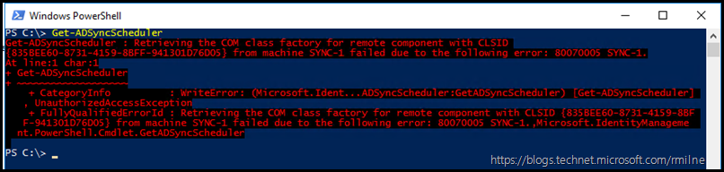 Get-ADSyncScheduler : Retrieving the COM class factory for remote component with CLSID