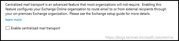 Running Office 365 Hybrid Configuration Wizard - Centralized Mail Transport