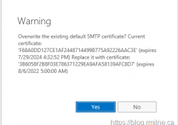 Exchange Prompt To Overwrite Default SMTP Certificate