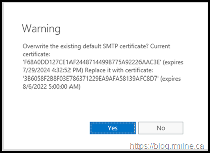 Warning - Do You Want to Overwrite the Default SMTP Certificate